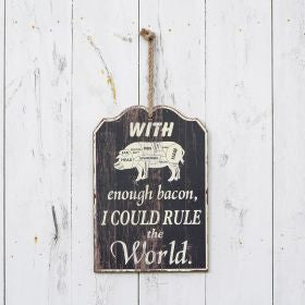 Rule the World with Bacon Sign