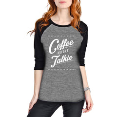 Katydid Coffee Before Talkie Raglan T-Shirt