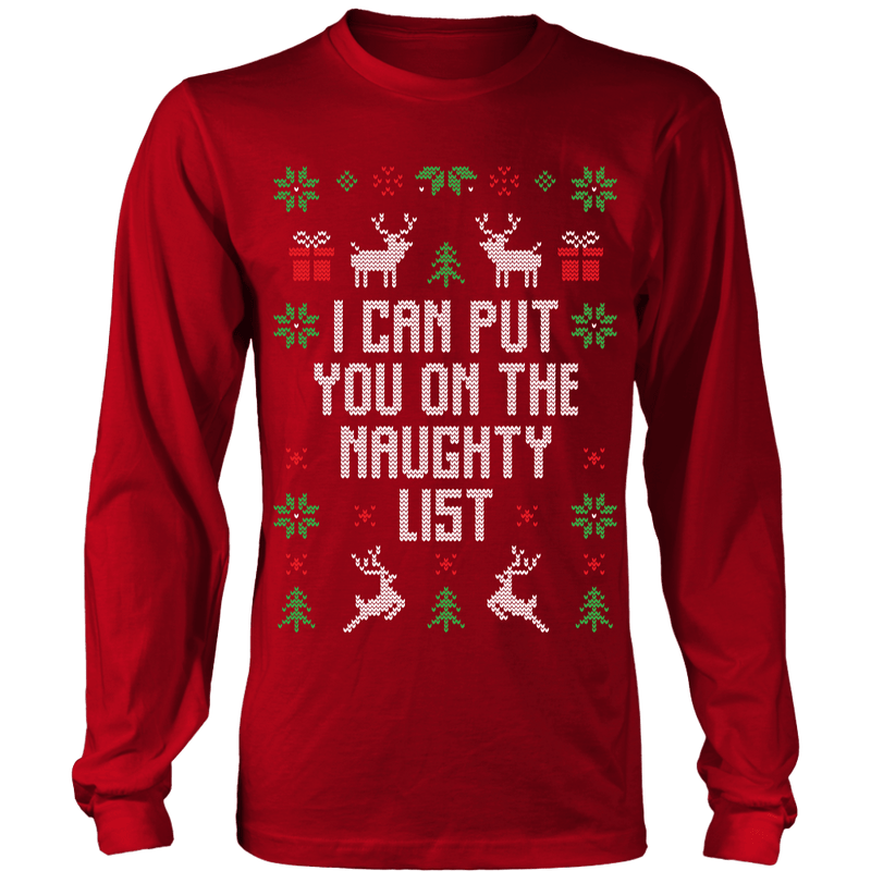 I Can Put You On My Naughty List Ugly Sweater