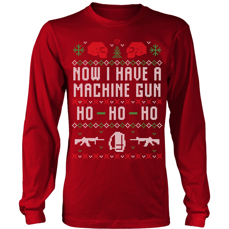 Now I Have A Machine Gun Ugly Christmas Sweater