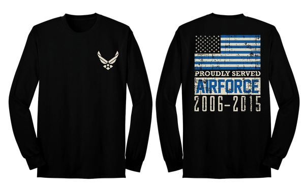 Choose Your Branch And When You Served Personalized Long Sleeve