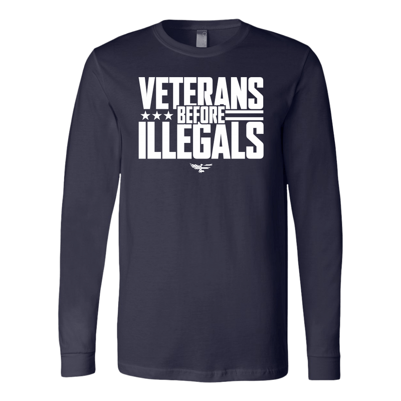 Veterans Before Illegals Long Sleeve