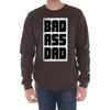 Badass Dad Sweatshirt