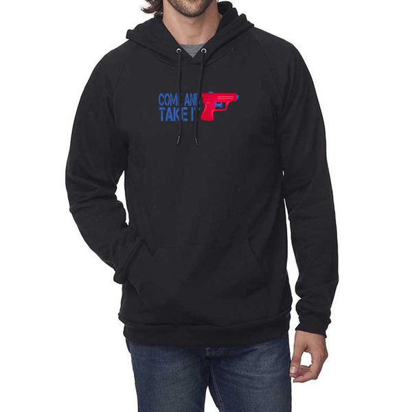 """Come and Take It"" Hooded Sweatshirt"