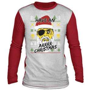 Have An Arrr Christmas Ugly Christmas 'Sweater' Long Sleeve