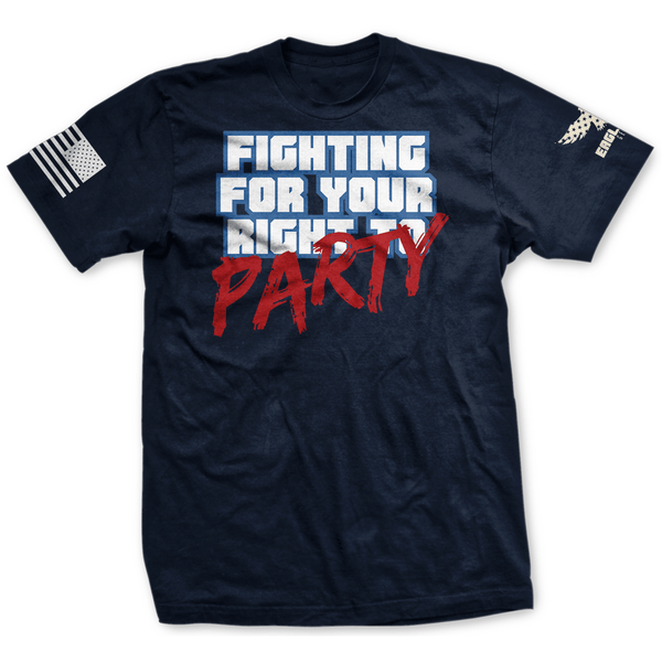 Fighting For Your Right Tee