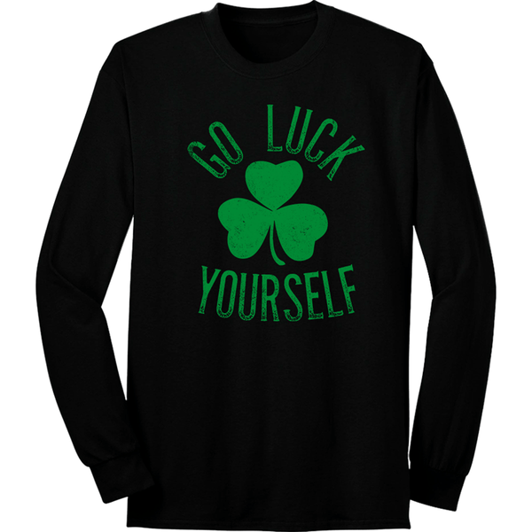 Go Luck Yourself Long Sleeve