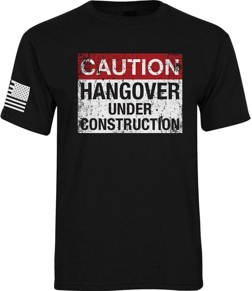 Hangover Under Construction Tee