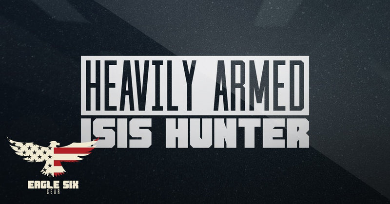 Heavily Armed ISIS Hunter Decal