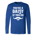 You're A Daisy Long Sleeve