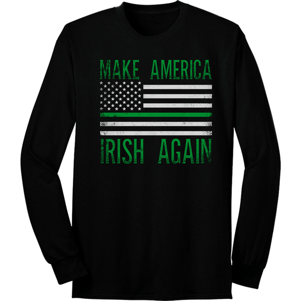 Make America Irish Again Long Sleeve