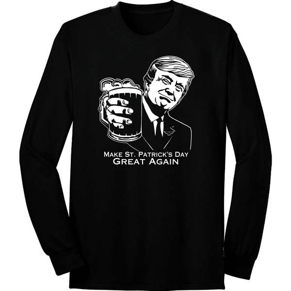 Make St. Paddy's Great Again Long Sleeve