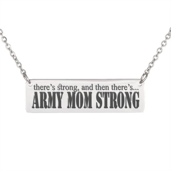 Free Army Mom Strong Horizontal Bar Necklace - Just Pay Shipping