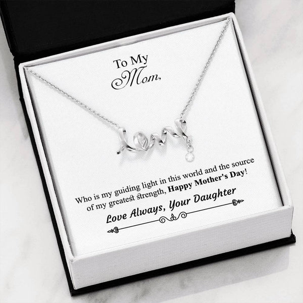 Daughter to Mom Scripted Love Necklace - With Message Card