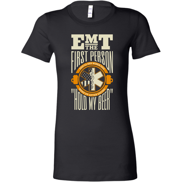 Hold My Beer EMT Women's T-shirt