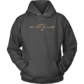 Legally Armed - Get Off My Lawn Unisex Hoodie
