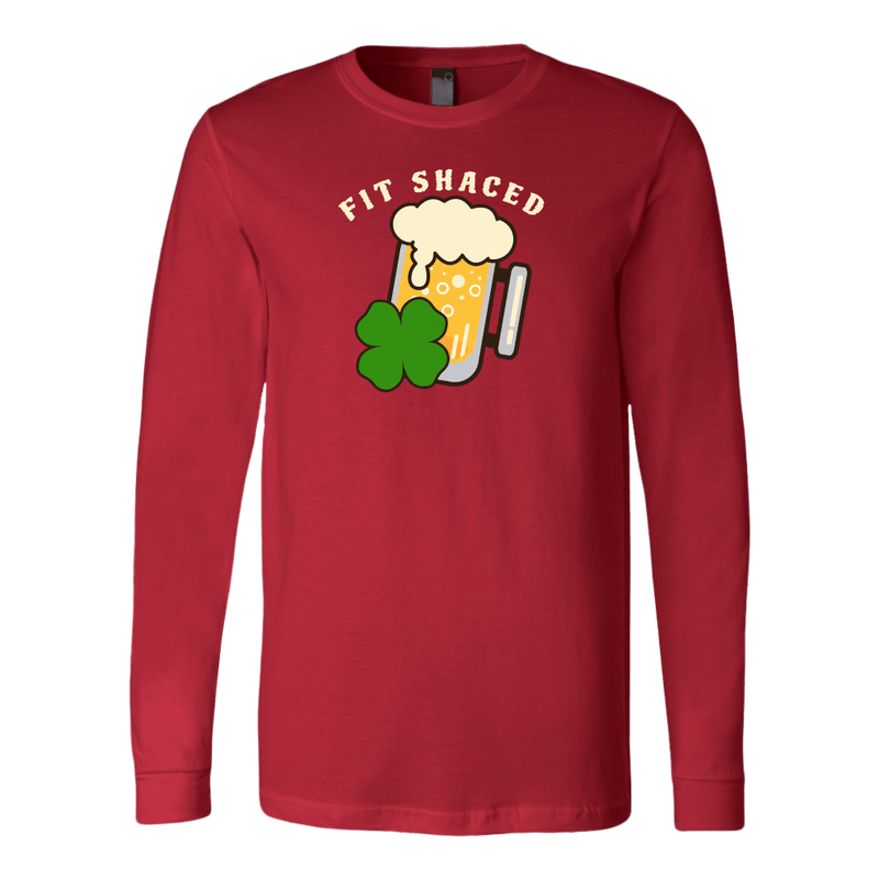 Fit Shaced St. Patrick's Day Funny Long Sleeve