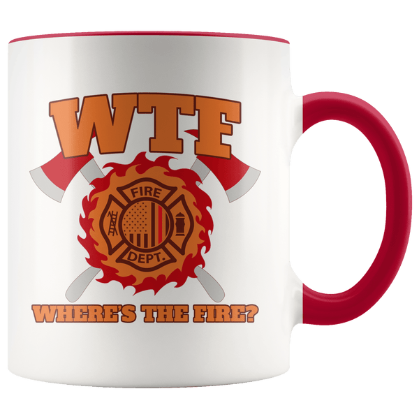 Where's the Fire (WTF) Firefighter 11 oz. Ceramic Mug