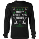 Merry Christmas B*tches Ugly Christmas Sweater
