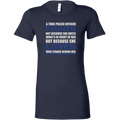 True Police Officer Thin Blue Line Women's T-Shirt