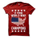 2 Time World War Champions Shirt