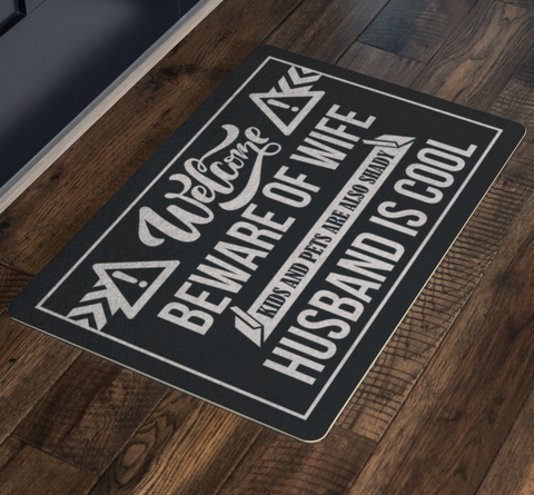 Beware of Wife Welcome Mat