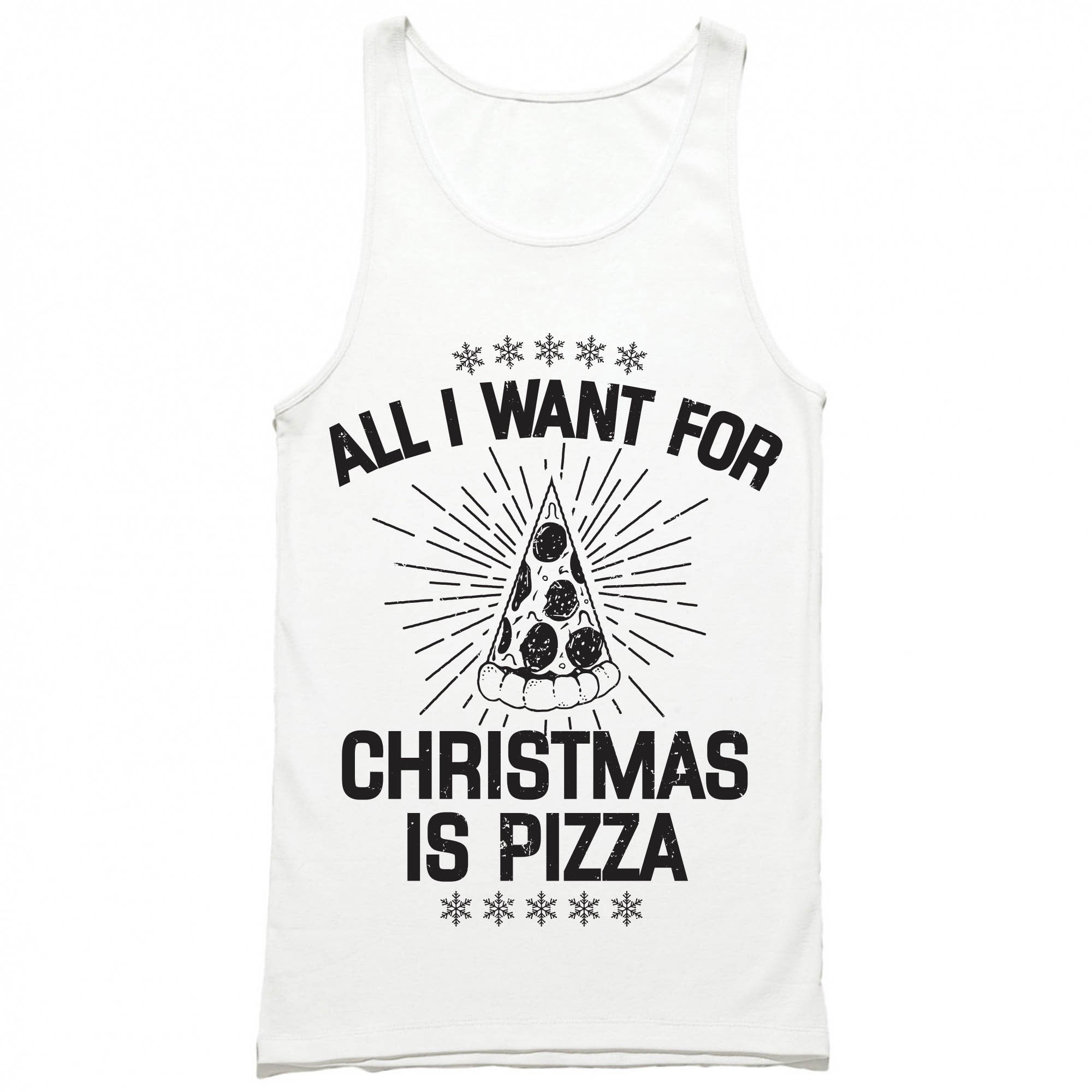 All I Want for Christmas is Pizza Tank Top – HG Apparel