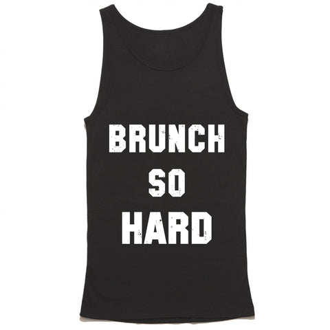 Brunch So Hard Tank Top