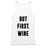 But First Wine Tank Top