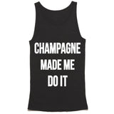 Champagne Made Me Do It Tank Top