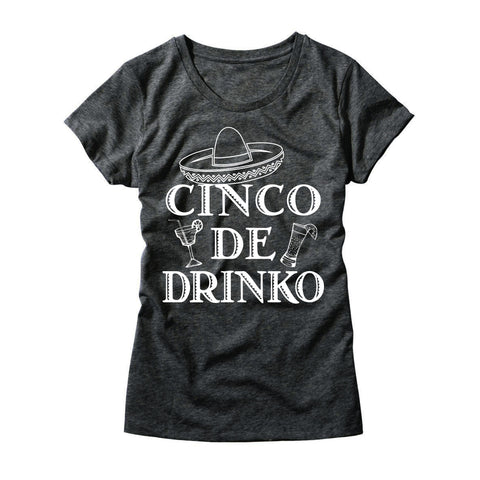 Womens Cinco De Drinko T-Shirt