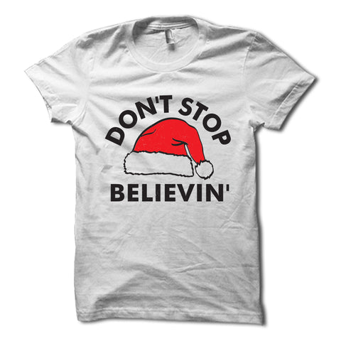 Don't Stop Believin' Shirt