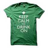 Keep Calm and Drink on Shirt