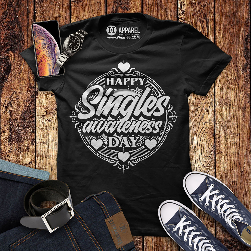 Happy Singles Awareness Day Shirt