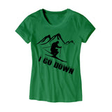 Womens I Go Down T-Shirt