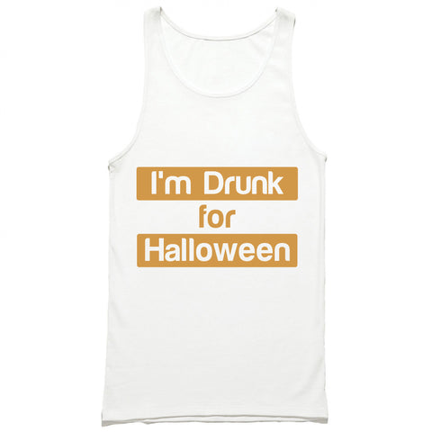 I'm Drunk For Halloween Tank Top