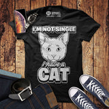 Im Not Single I Have a Cat Shirt