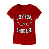 Womens Joey Bosa Shrug Life Shirt