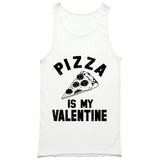 Pizza Is My Valentine Tank Top