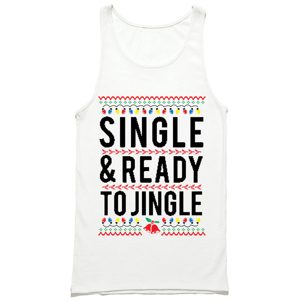 Single and Ready to Jingle Tank Top