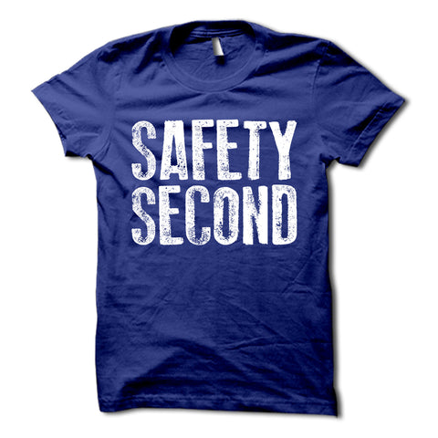 Safety Second Shirt