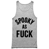 Spooky as Fuck Tank Top