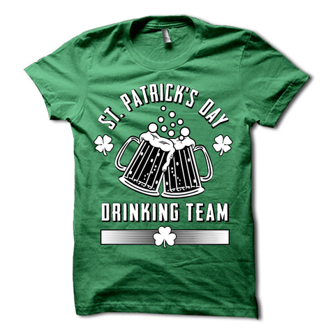 St. Patricks Day Drinking Team Shirt
