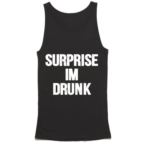 Surprise Im Drunk Tank Top