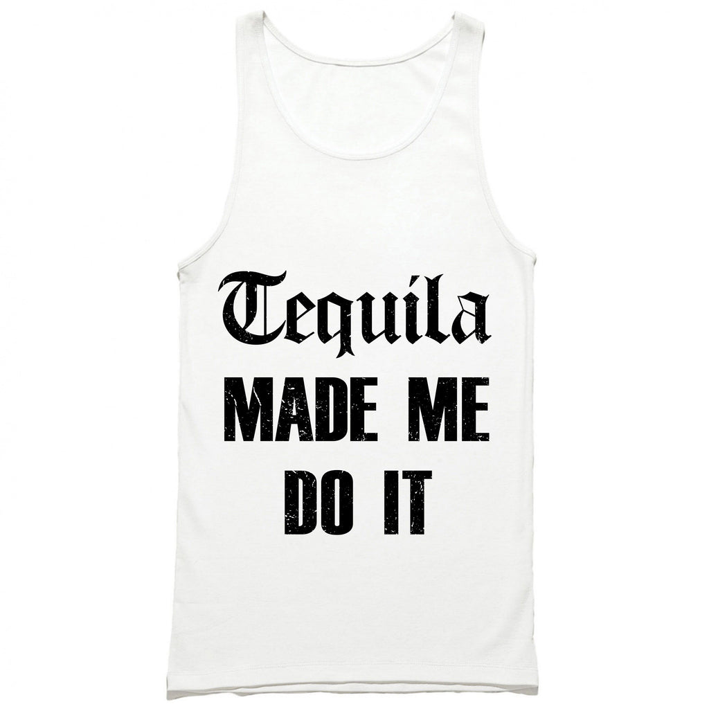 Tequila Made Me Do It Tank Top