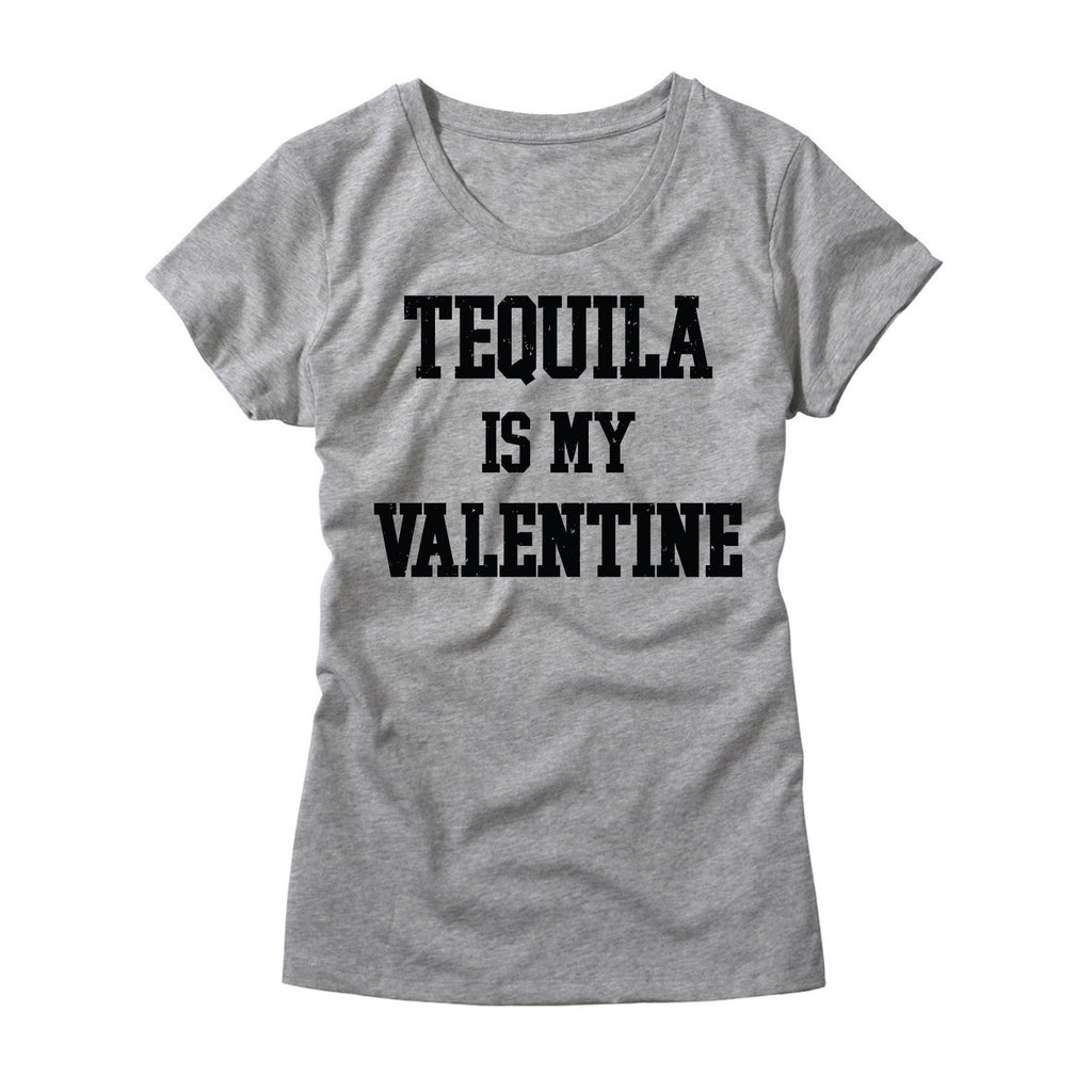 89ae4872 Tequila Is My Valentine Womens T-Shirt - Valentines Tee – HG Apparel