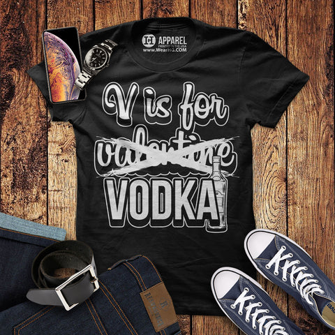 V is for Vodka Shirt