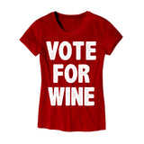 Womens Vote For Wine T-Shirt