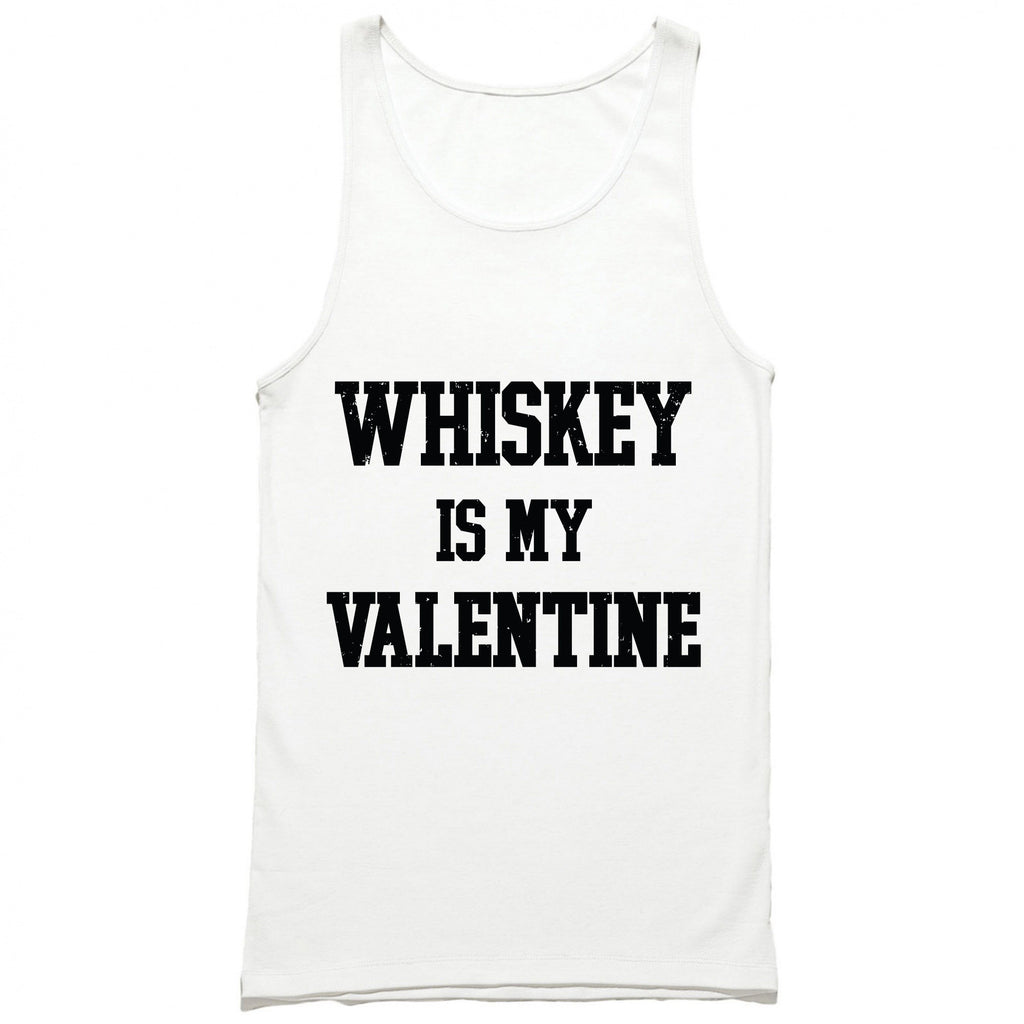 Whiskey Is My Valentine Tank Top