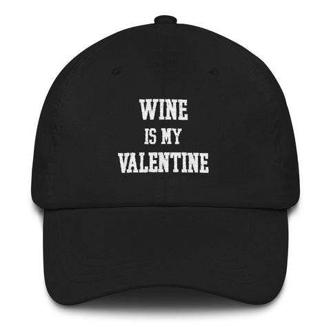 Wine is my Valentine Hat